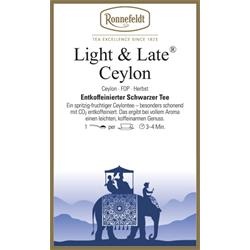 Light & Late Ceylon